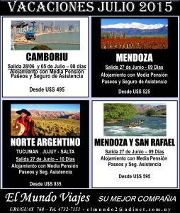 Vacaciones de Julio 2015, Camboriú, Mendoza, Norte Argentino, Mendoza y San Rafael